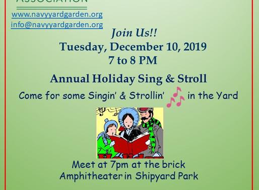 December 10, 2019  2nd Annual Sing & Stroll