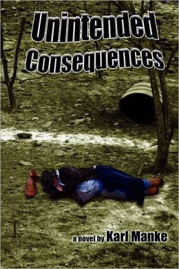 Unintended Consequences Paperback