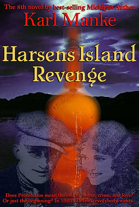 Harsens Island Revenge