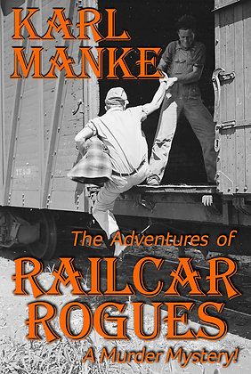 Adventures of Railcar Rogues - A Murder Mystery!