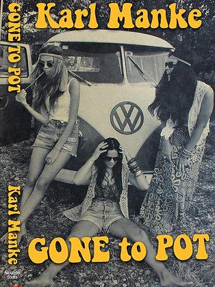 Gone to Pot Paperback