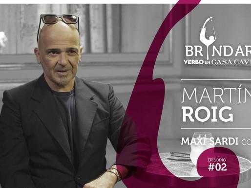 Martín Roig en BRINDAR!