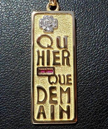 VINTAGE FRENCH ' + QU' HIER QUE DEMAIN ' THE 90'S CHARM PENDANT.