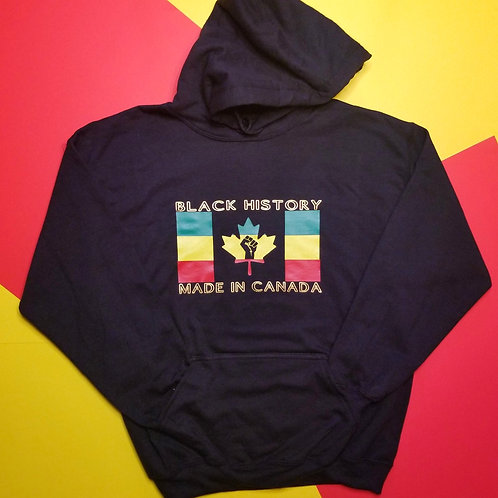 Black History | Made in Canada Hoodie