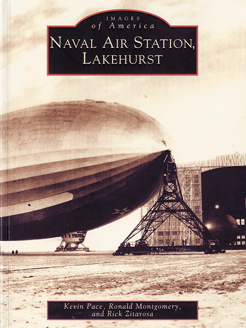 Naval Air Station, Lakehurst - Kevin Pace, Ron Montgomery, Rick Zitarosa