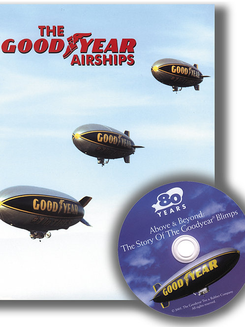The GoodYear Airships Deluxe Hard Cover Ed. w/DVD - James Shock & David Smith
