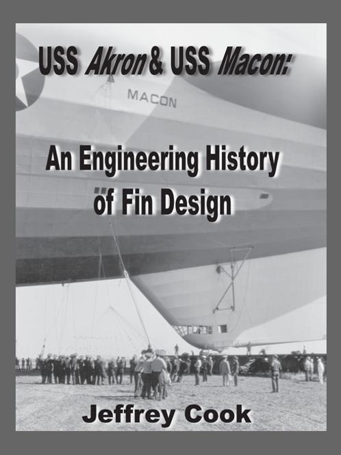 USS Akron & USS Macon - An Engineering History of Fin Design - Jeffrey Cook