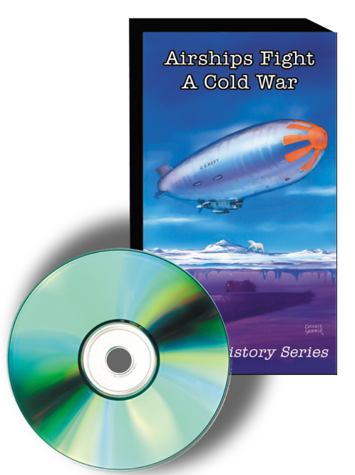 Airships Fight A Cold War (DVD)