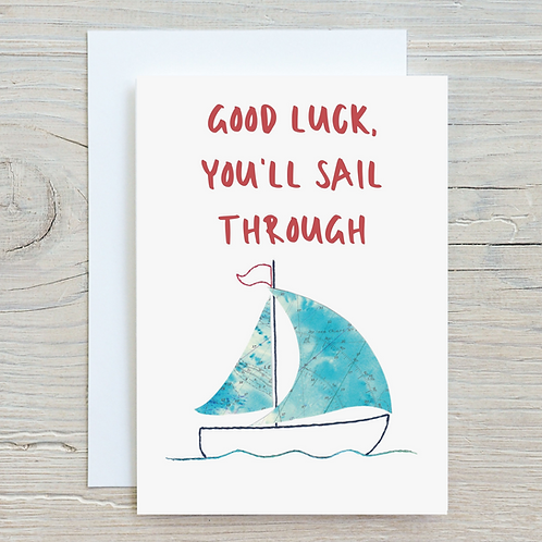 Good Luck You'll Sail Through Card - Can be personalised A5