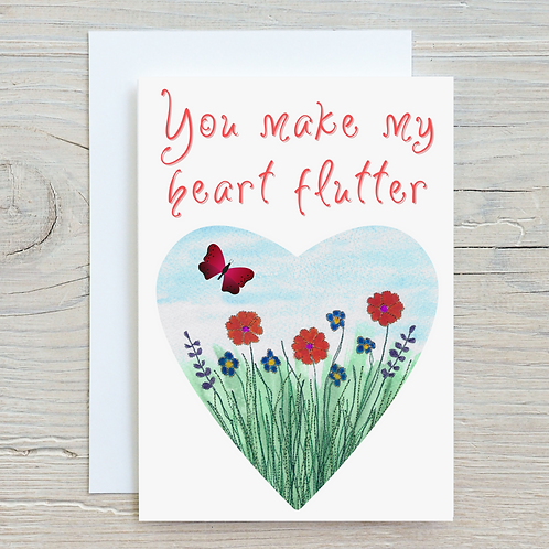 You make my heart flutter Card - Can be personalised A5