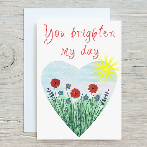 You brighten my day Card - Can be personalised A5