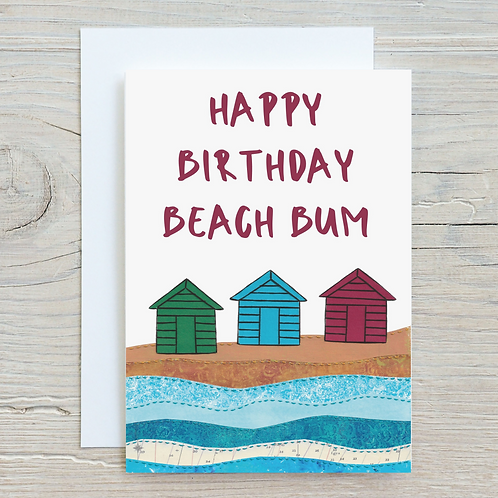 Happy Birthday Beach Bum Card - Can be personalised A5