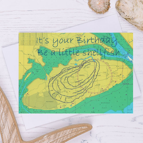 It's your Birthday be a Little Shellfish Greetings Card - A6