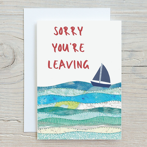 Sorry you're leaving Card - Can be personalised A5