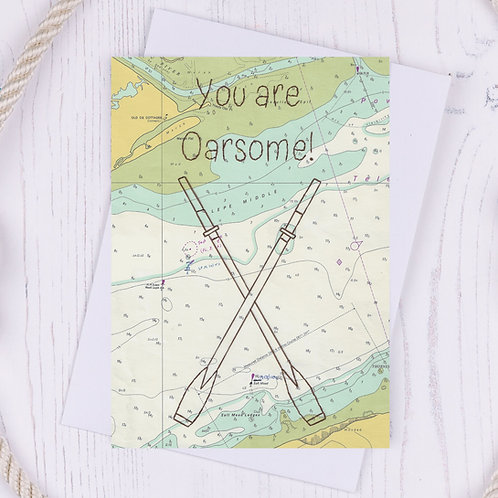 You are Oarsome Greetings Card