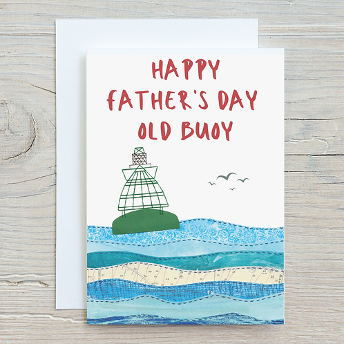 Happy Father's Day Old Buoy Greetings Card A5