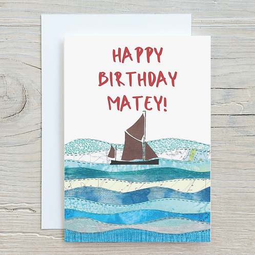 Happy Birthday Matey Card - Can be personalised A5