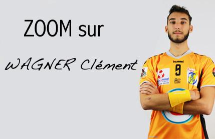 Zoom sur Clément WAGNER