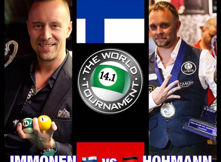 Day 6 Today: IMMONEN 🇫🇮vs 🇩🇪HOHMANN - Quarter-finals and Semi-Finals tonight! World 14.1