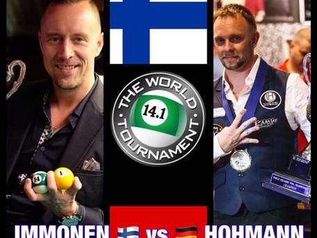 Day 6 Today: IMMONEN 🇫🇮vs 🇩🇪HOHMANN - Quarter-finals and Semi-Finals tonight! World 14.1
