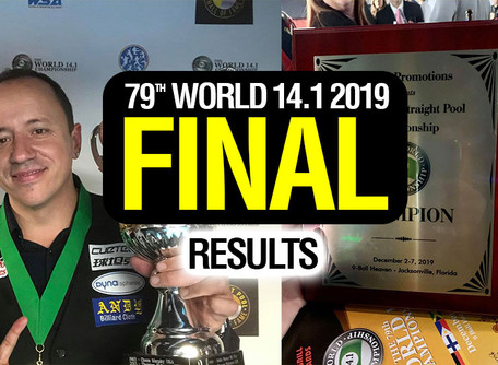 FINAL RESULTS - 79th World 14.1 2019