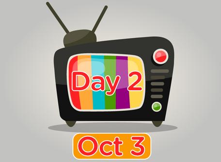 TV Day 2 Oct 3