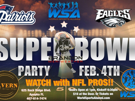 WSA SUPER BOWL Party!! Hosted by The Tavern & Brandon Meriweather