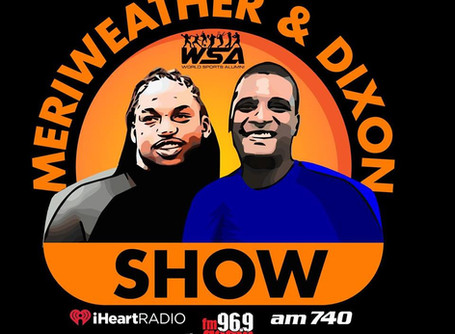 iHeartRadio & WSA Present:The Meriweather Dixon Show