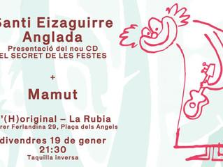 """Santi Eizaguirre presenta: """"El secret de les  festes"""""""