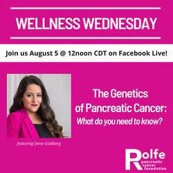 Rolfe Pancreatic Cancer Wellness Wednesd