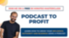 Podcast to Profit Webinar-min.jpg