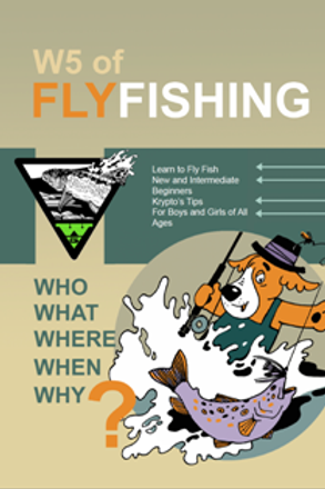E-BOOK VERSION of The W5 Of Flyfishing