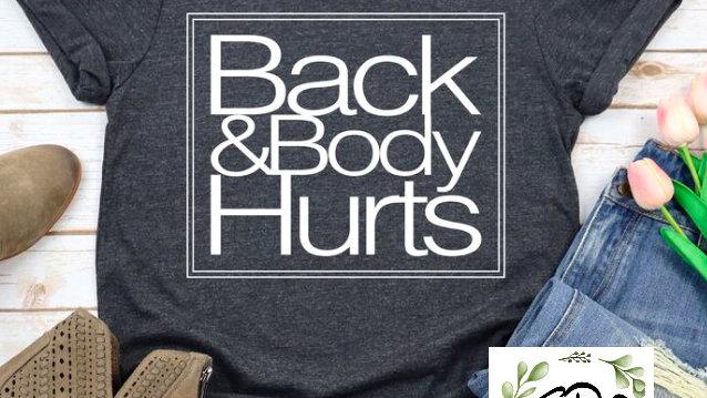 Back & Body Hurts