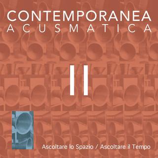 Contemporanea Acusmatica II
