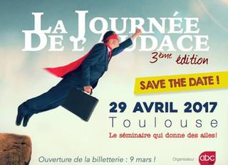 La Journée de l'Audace - Yannick Alain samedi 29 avril 2017 - Toulouse