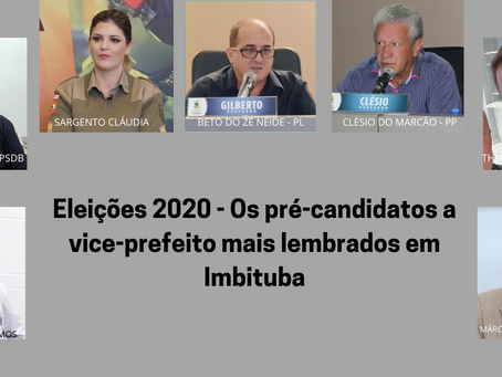 Eleições 2020 - Os pré-candidatos a vice-prefeito mais lembrados em Imbituba