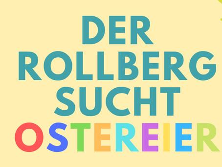 Der Rollberg sucht Ostereier