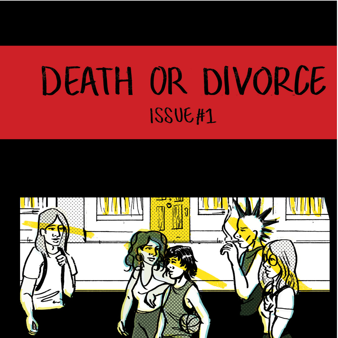 Death or Divorce issue #1