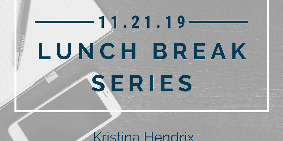 Lunch Break Series: Project Planning with Kristina Hendrix
