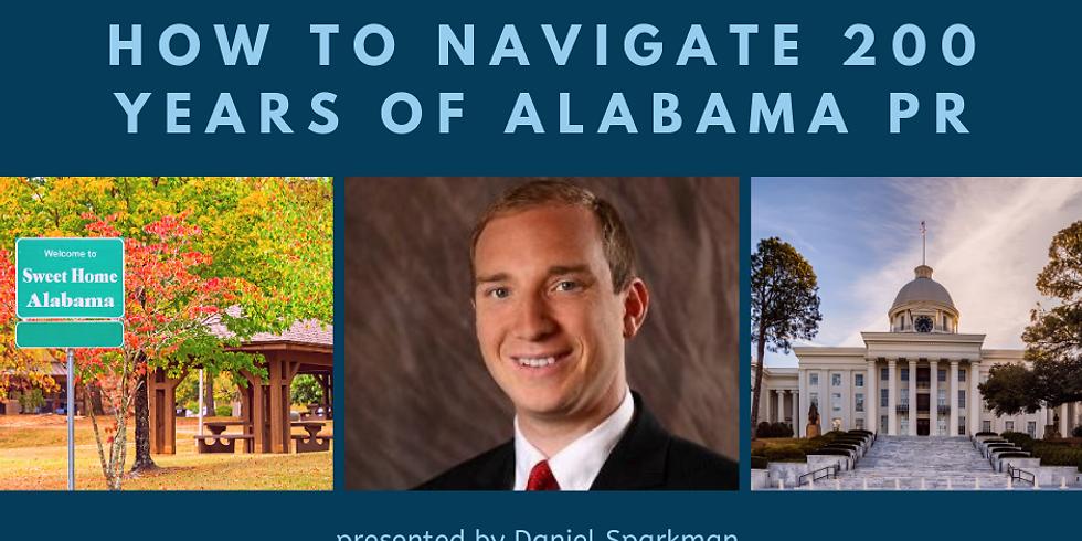 JANUARY MEETING - How To Navigate 200 years of Alabama PR