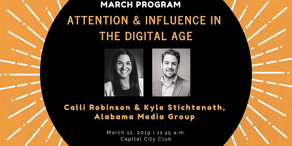 MARCH MEETING: ATTENTION & INFLUENCE IN THE DIGITAL AGE