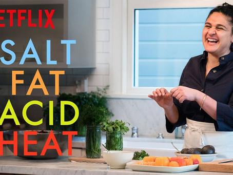 The Beauty of SALT FAT ACID HEAT