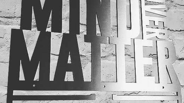 Mind over matter Medal hanger