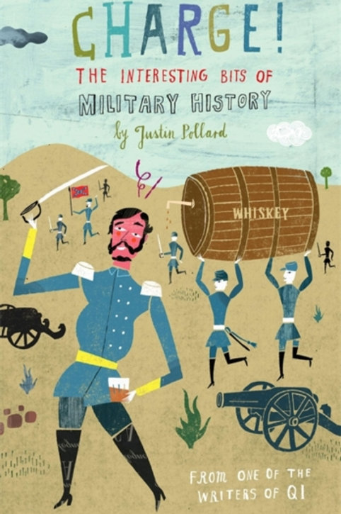 Charge! : The Interesting Bits of Military History