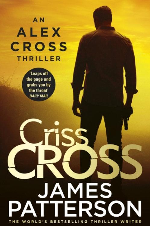 Criss Cross : (Alex Cross 27)