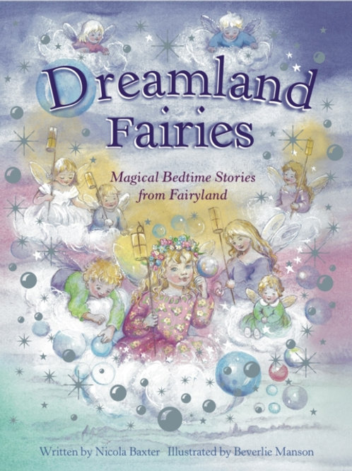 Dreamland Fairies : Magical Bedtime Stories from Fairyland