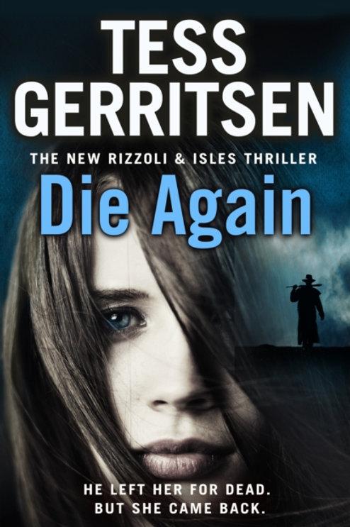 Die Again : (Rizzoli & Isles 11)