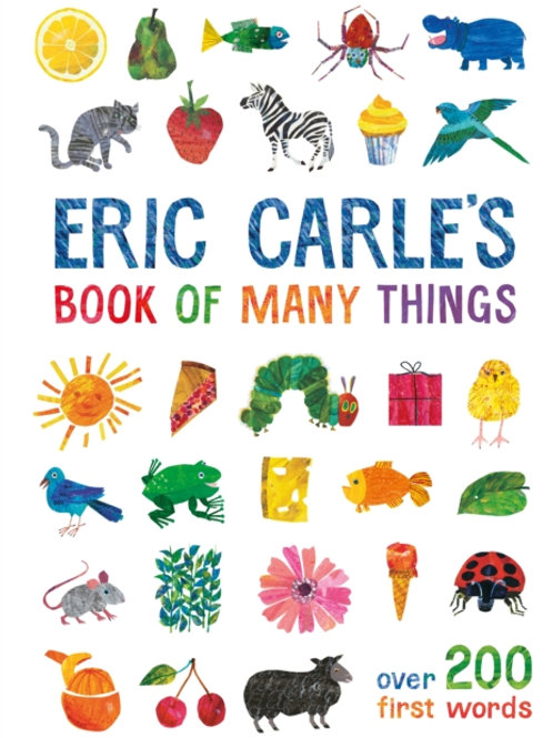 Eric Carle's Book of Many Things : Over 200 First Words
