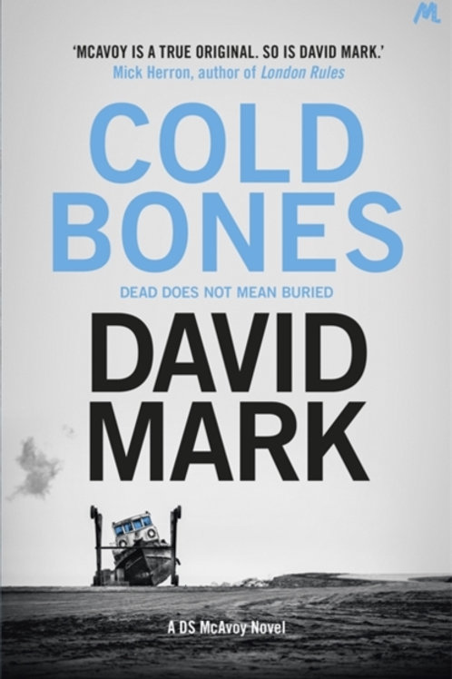 Cold Bones : The 8th DS McAvoy Novel