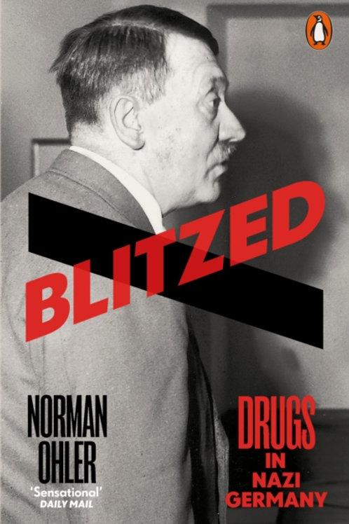 Blitzed : Drugs in Nazi Germany